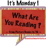 It's Monday! What are we reading?