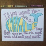 Behind the Page: If You Want To See A Whale