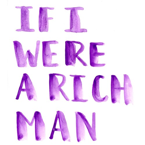Sunday Song Journal #2 : If I were a Rich Man